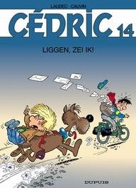 CEDRIC 14. LIGGEN, ZEI IK ! CEDRIC, LAUDEC, CAUVIN, RAOUL, Paperback