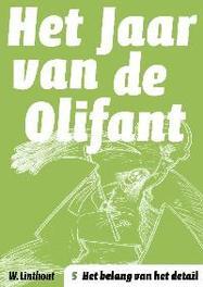 Het Jaar van de Olifant 5 Het belang van het detail Het jaar van de Olifant, Linthout, Willy, Paperback