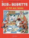 BOB ET BOBETTE 145. LE POT AUX ROSES (NIEUWE COVER)