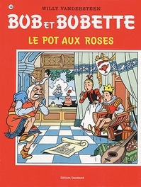 BOB ET BOBETTE 145. LE POT AUX ROSES (NIEUWE COVER) Bob et Bobette, VANDERSTEEN, WILLY, Paperback