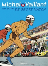 MICHEL VAILLANT HC01. DE GROTE MATCH MICHEL VAILLANT, Graton, Jean, Hardcover