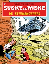 De steensnoepers Suske en Wiske, Willy Vandersteen, Paperback