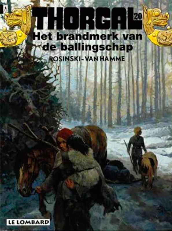 THORGAL 20. BRANDMERK VAN DE BALLINGSCHAP THORGAL, Van Hamme, Jean, Paperback
