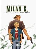 MILAN K HC01. OVERLEVEN TOT ELKE PRIJS