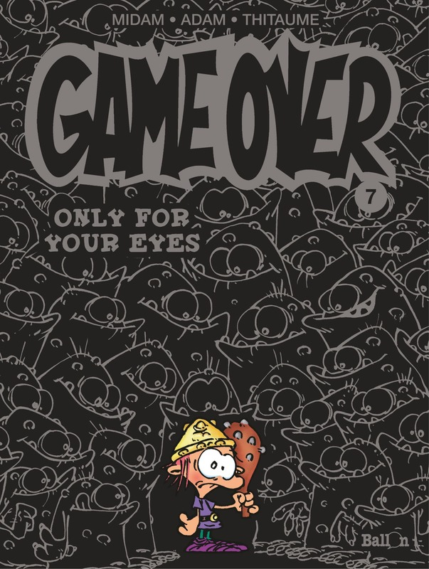 GAME OVER 07. ONLY FOR YOUR EYES GAME OVER, MIDAM, MIDAM, Paperback