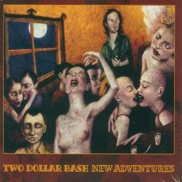 NEW ADVENTURES TWO DOLLAR BASH, CD