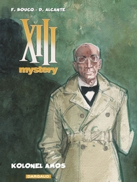 XIII MYSTERY 04. KOLONEL AMOS XIII MYSTERY, BOUCQ, FRANCOIS, ALCANTE, Paperback