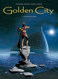 GOLDEN CITY HC01. PLUNDERAARS GOLDEN CITY, Nicolas, Malfin, Hardcover