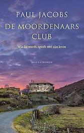 De Moordenaarsclub wie lid wordt, speel met zijn leven, Paul, Ebook