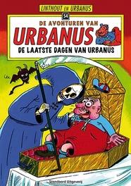 URBANUS 054. LAATSTE DAGEN VAN URBANUS Urbanus, Urbanus, Paperback