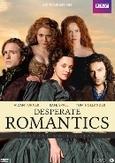 Desperate romantics , (DVD)