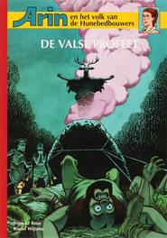 Arin en het volk van de Hunebedbouwers: 3 De valse profeet Arin en het volk van de Hunebedbouwers, F. Le Roux, Paperback