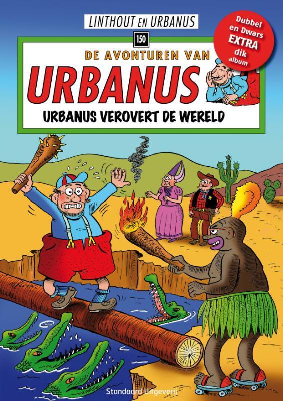 URBANUS 150. URBANUS VEROVERT DE WERELD Urbanus, Willy Linthout, Paperback
