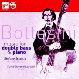 MUSIC FOR DOUBLE BASS & P STEFANO SCIASCIA/DAVID GIOVANNI LEONARDI Bottesini, CD