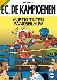Vijftig tinten paarsblauw FC De Kampioenen, Leemans, Hec, Paperback
