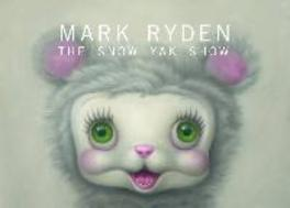 The Snow Yak Show RYDEN, Hardcover