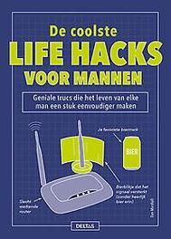 De coolste lifehacks voor mannen geniale trucs die het leven van elke man een stuk eenvoudiger maken, Marshall, Dan, Paperback