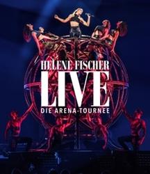 Helene Fischer - Live - Die...