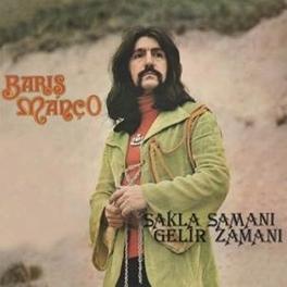 SAKLA SAMANI GELIR ZAMANI REMASTERED ON 180 GRAM VINYL BARIS MANCO, LP