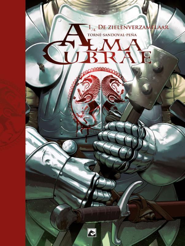 Alma Cubrae 1. De zielenverzamelaar (Torné, Sandoval) Hardcover Alma Cubrae, Torné de la Guardia, Gonzalo, BKSTSPER