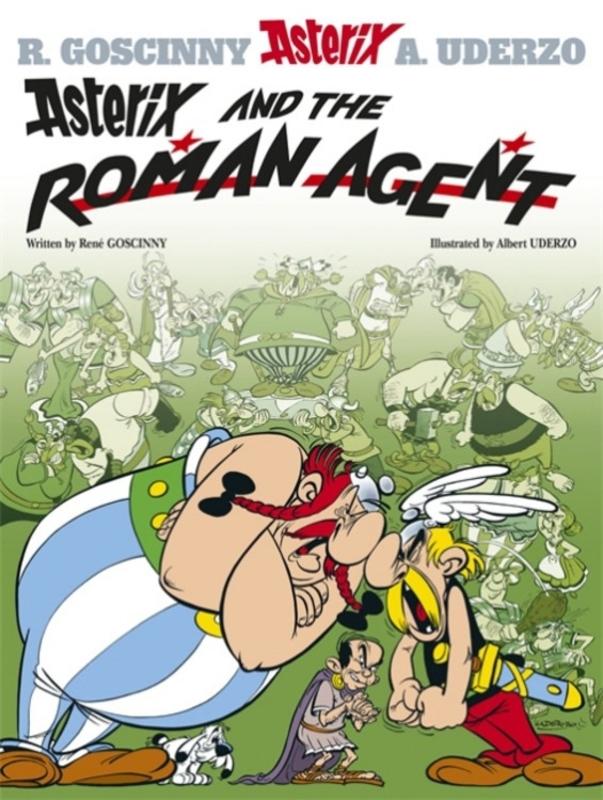 ASTERIX (15) ASTERIX AND THE ROMAN AGENT (ENGLISH) Album #15, Rene Goscinny, Paperback