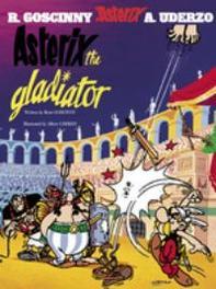 Asterix: Asterix The Gladiator Album 4, Rene Goscinny, Hardcover