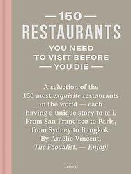 150 Restaurants You Need to Visit before You Die