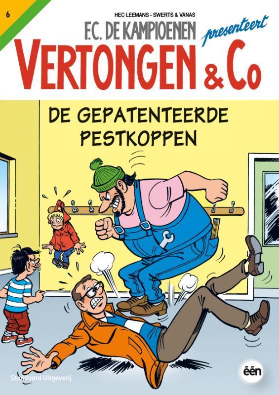 VERTONGEN & CO 06. DE GEPATENTEERDE PESTKOPPEN VERTONGEN & CO, SWERTS, WIM, LEEMANS, HEC, Paperback
