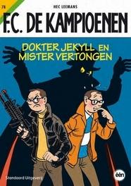 KAMPIOENEN 78. DOKTER JEKYLL EN MISTER VERTONGEN KAMPIOENEN, Hec Leemans, Paperback