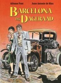 BARCELONA BIJ DAGERAAD SP. BARCELONE BIJ DAGERAAD BARCELONA BIJ DAGERAAD, de Blas, Juan Antonio, Paperback