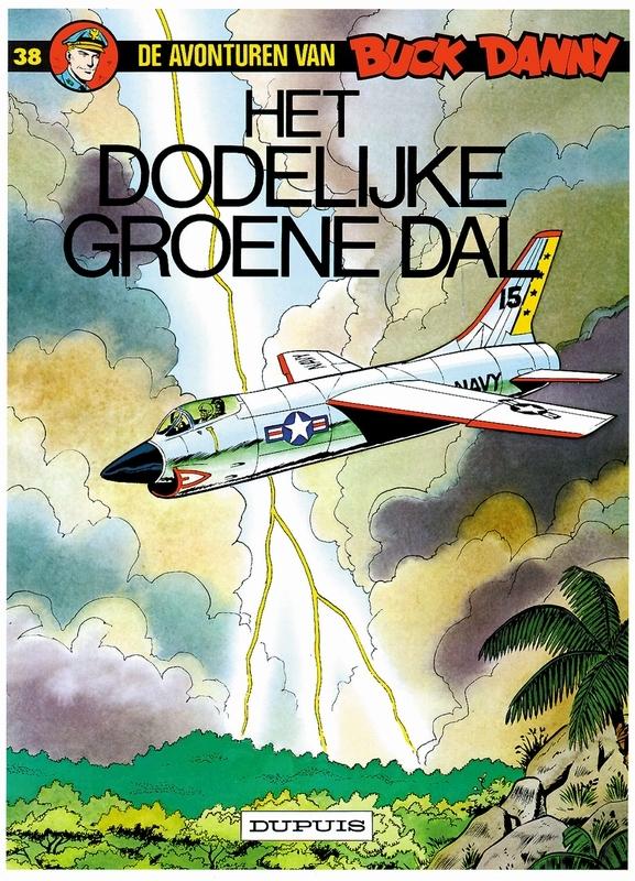 BUCK DANNY 038. HET DODELIJKE GROENE DAL BUCK DANNY, Charlier, Jean-Michel, Paperback