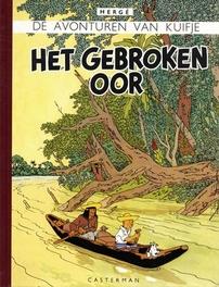 KUIFJE FACSIMILE KLEUR HC06. HET GEBROKEN OOR KUIFJE FACSIMILE KLEUR, Hergé, Hardcover