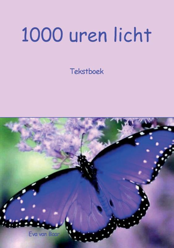 1000 uren licht. Werkboek, Baar, Eva van, Paperback