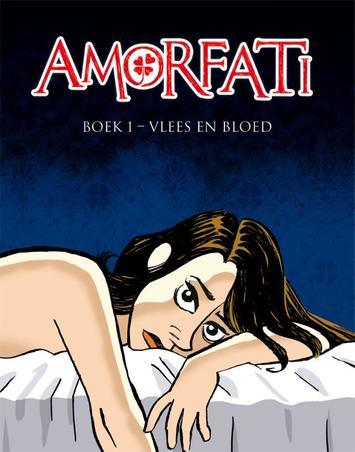AMORFATI 01. VLEES EN BLOED