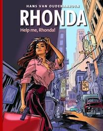 Help me, Rhonda! RHONDA, OUDENAARDEN, HANS VAN, KOLK H, Hardcover