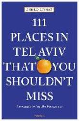 111 Places in Tel Aviv The...