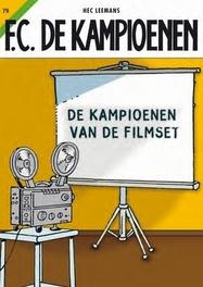 De kampioenen van de filmset KAMPIOENEN, LEEMANS, HEC, Paperback