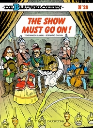 BLAUWBLOEZEN 28. THE SHOW MUST GO ON! BLAUWBLOEZEN, LAMBIL, WILLY, CAUVIN, RAOUL, Paperback