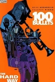 100 BULLETS 08. THE HARD WAY