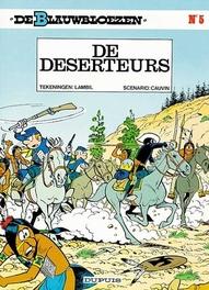 BLAUWBLOEZEN 05. DE DESERTEURS BLAUWBLOEZEN, Cauvin, Raoul, Paperback
