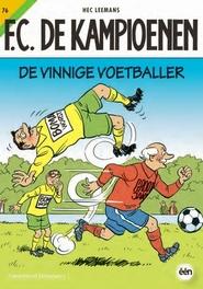 De vinnige voetballer KAMPIOENEN, Leemans, Hec, Paperback