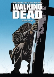 Wie we zijn WALKING DEAD, Robert Kirkman, Hardcover