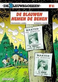 BLAUWBLOEZEN 41. DE BLAUWEN NEMEN DE BENEN (HERDRUK) BLAUWBLOEZEN, LAMBIL, WILLY, CAUVIN, RAOUL, Paperback