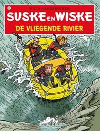 Suske en Wiske: De vliegende rivier Suske en Wiske, VANDERSTEEN W, Paperback
