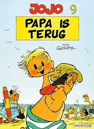 09. PAPA IS TERUG JOJO, Geerts, André, Paperback