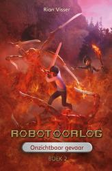 Robotoorlog ? Boek 2:...