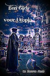 Een Gids voor Utopia. Een Literaire Wandeling in de 4de Dimensie van Utopisch Aalst, Maan, De Zwette, Paperback