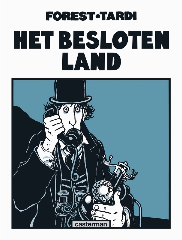 BESLOTEN LAND HC01. ONE SHOT BESLOTEN LAND, Forest, Jean-Claude, Hardcover