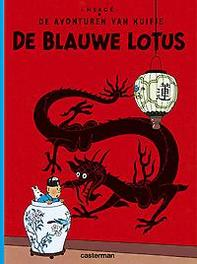 KUIFJE 05. DE BLAUWE LOTUS KUIFJE, Hergé, Paperback
