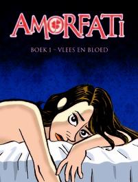 Vlees en bloed AMORFATI, René, Leisink, Hardcover